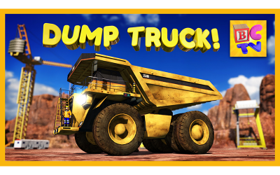 Learn About Dump Trucks for Children